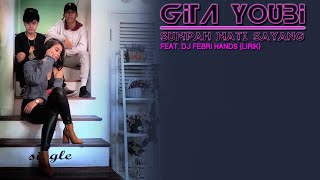 Gambar cover Gita Youbi - Sumpah Mati Sayang | Lirik