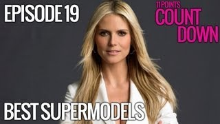 Josh Nasar - 11 Best Supermodels of All Time - 11 Points Countdown