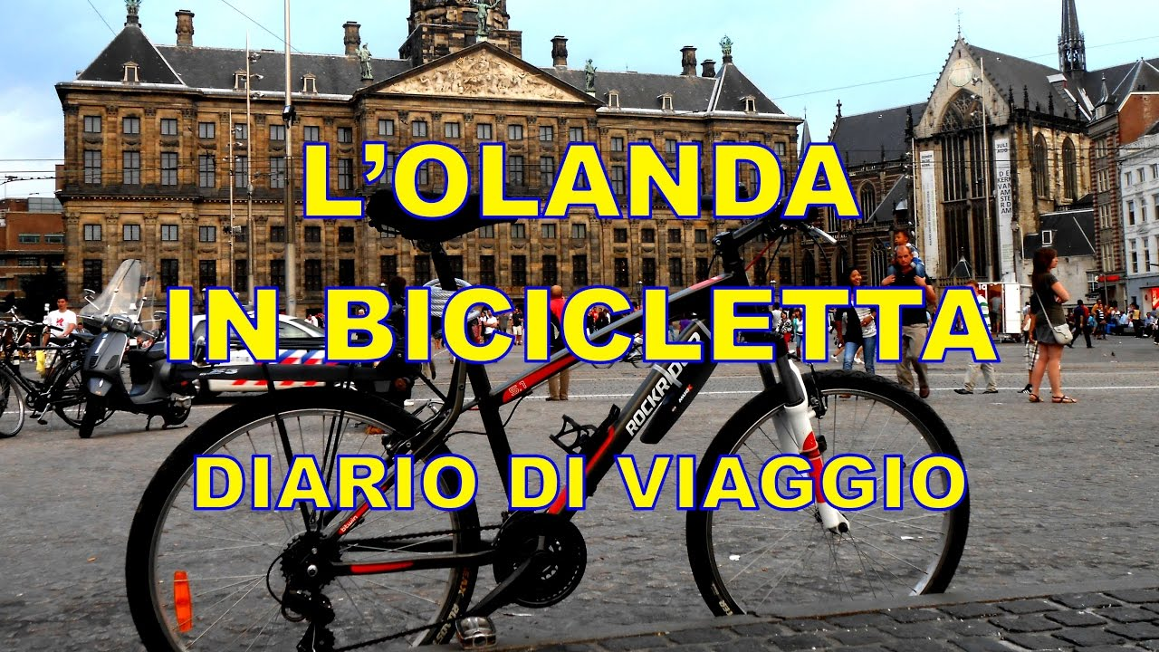 Lolanda In Bicicletta Diario Di Viaggio Holland By Bike Eng Sub