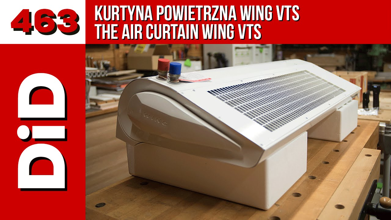 463. Kurtyna powietrzna WING VTS / The air curtain WING VTS
