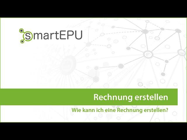smartEPU: Rechnung erstellen