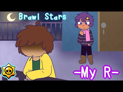 My R Animatic [Brawl Stars]