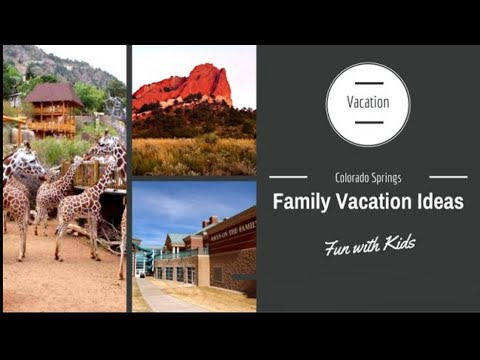 Colorado Springs Family Vacation ideas