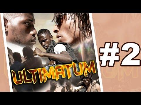 ULTIMATUM - #2 [EXCLU] Série ivoirienne