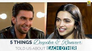 5 Things Ranveer Singh & Deepika Padukone Told Us About Each Other | Film Companion