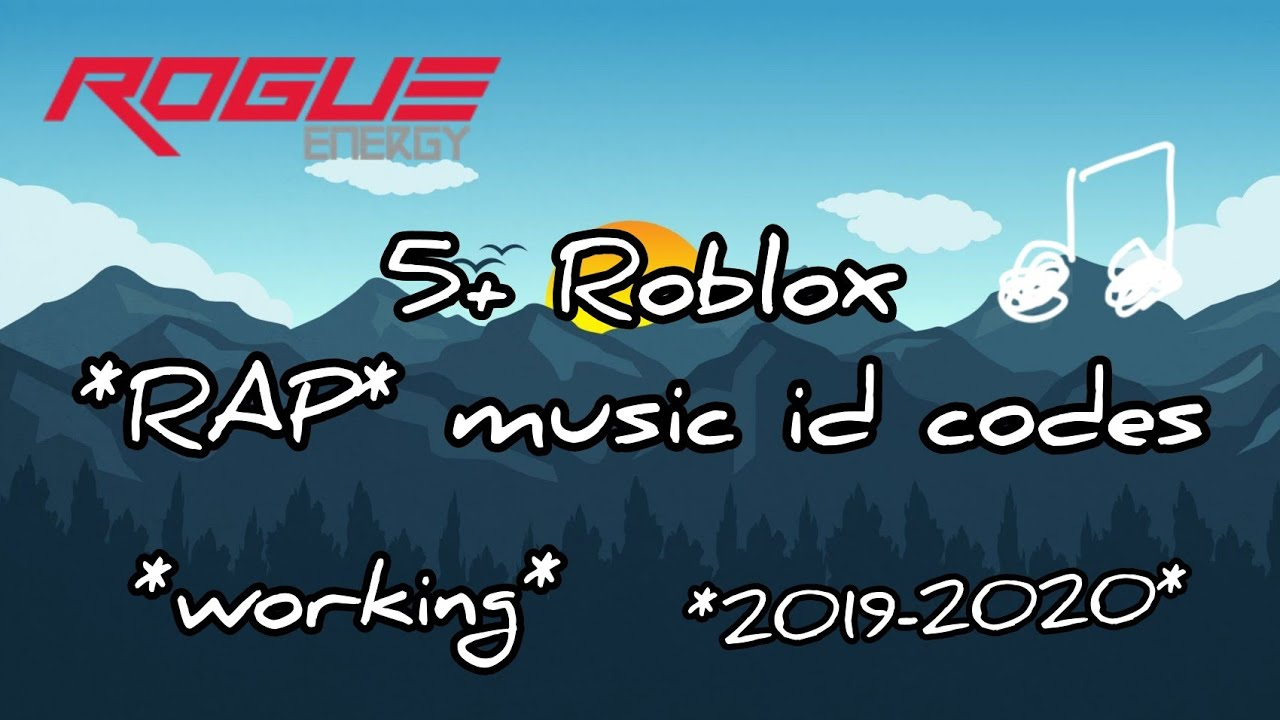 Roblox Songs 2019 Working 5 Cool Rap Roblox Music Id Codes Working 2019 2020 Youtube
