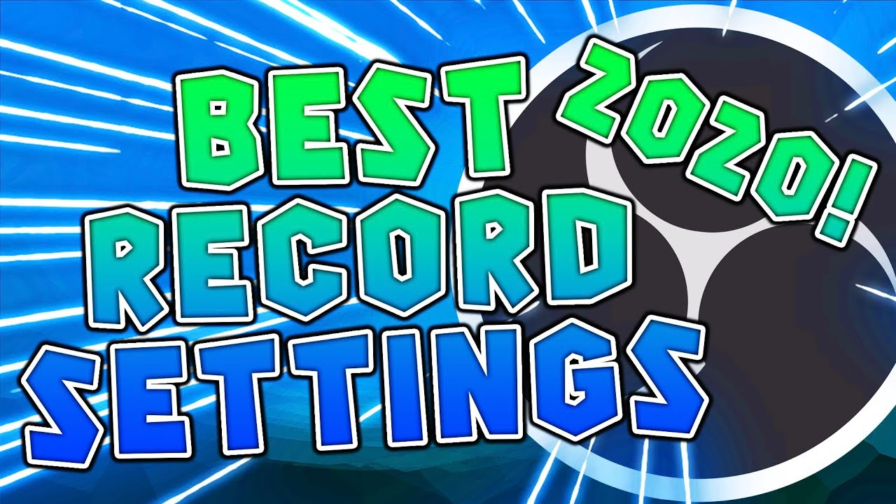Best Obs Settings For Twitch 2020.Best Obs Recording Settings 2020 1080p 60fps No Lag Obs Newest Update