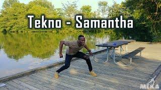 Tekno - Samantha | Meka Oku Dance Choreography