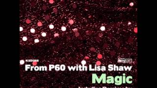 From P60 with Lisa Shaw - Magic (The Headloop Remix)