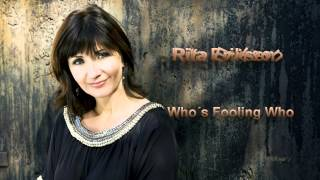 "Rita Eriksen -  ""Who´s Fooling You"" ((w/lyrics))"