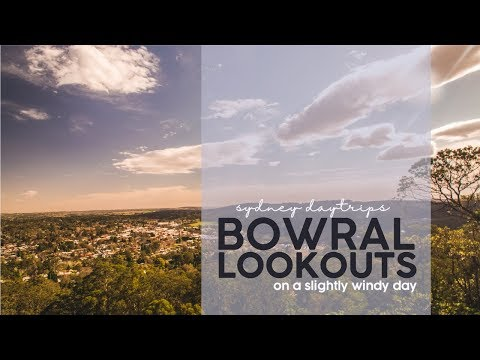Bowral And Jellore Lookouts   SYDNEY DAYTRIPS