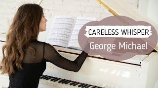 CARELESS WHISPER - GEORGE MICHAEL | PIANO COVER | НОТЫ ДЛЯ ФОРТЕПИАНО видео
