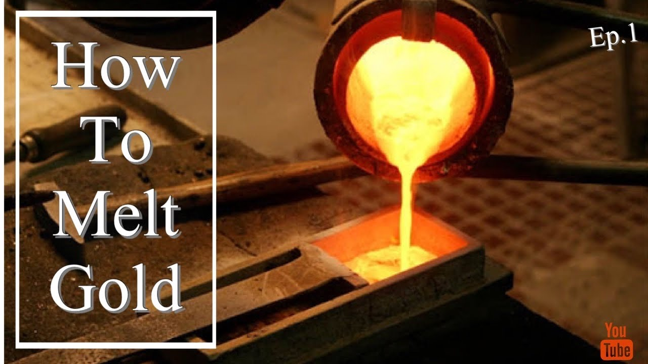 How To Melt Gold!