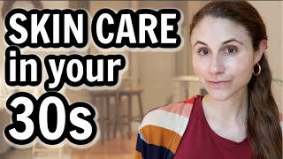Skin care in your 30s| Dr Dray