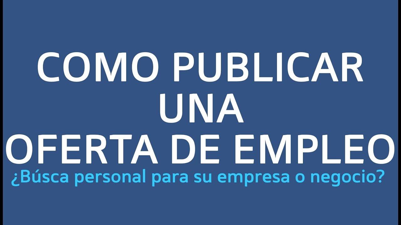 Como publicar una oferta de empleo ofertas de trabajo - Ofertas de empleo en navarra ...