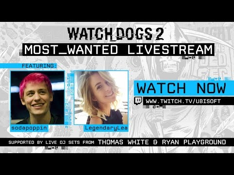 Watch Dogs 2 Most_Wanted Livestream