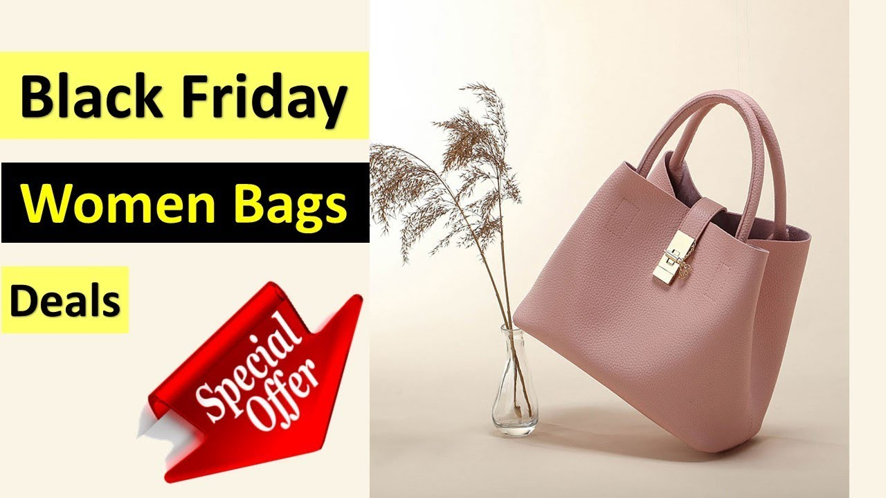 Black Friday Women Bags Deals Best 2018 Cyber Monday