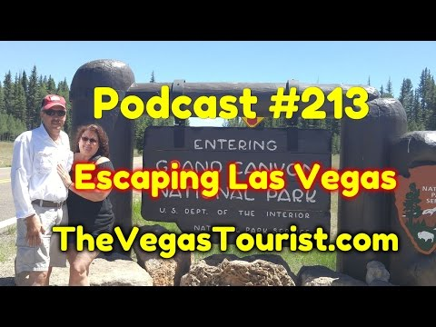 #213 Escaping Las Vegas for the Grand Canyon North Rim
