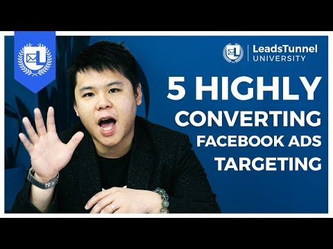 Facebook Ads 2019 Tutorial | 5 HIGHLY-CONVERTING Facebook Ads Targeting To Use For ANY Businesses