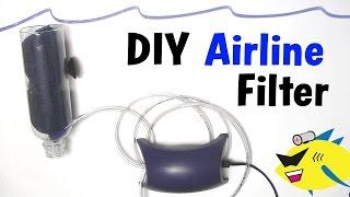 How To Make: Cheap Diy Aquarium Filter (air Line Filter)
