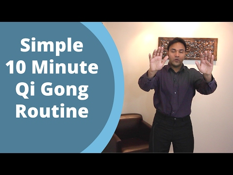 Simple Qigong Routine - Easy Home 10 Minute Practice for balancing Qi with Jeffrey Chand