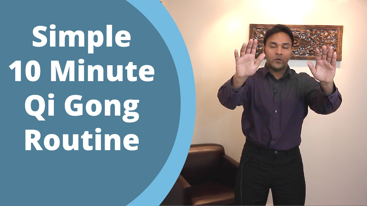 Simple Qigong Routine - Easy Home 10 Minute Practice for ...