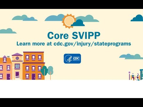 CDC's Core State Violence And Injury Prevention Program: Injury Prevention Is Everywhere