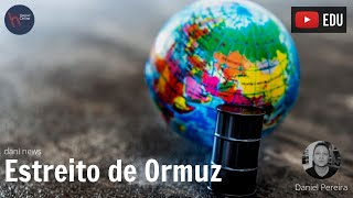 Estreito de Ormuz (Dani News)