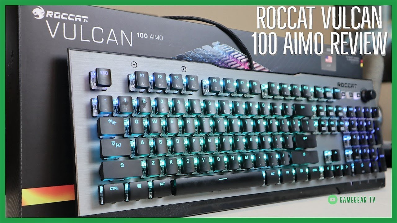 Download Roccat Vulcan 100 AIMO mechanical keyboard Review! GameGear TV Roccat Vulcan 120 AIMO compared