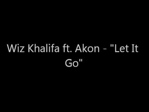 Wiz Khalifa - Let It Go feat Akon Official Video - YouTube