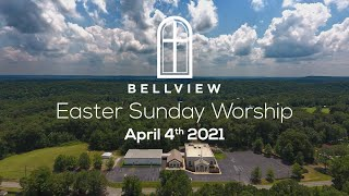Easter Sunday Worship | April 4th 2021 | 10:30AM