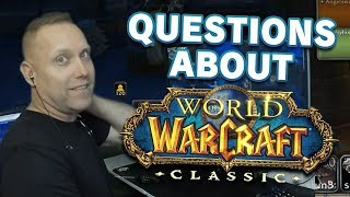 Swifty Has Questions for the Developers of Classic WoW