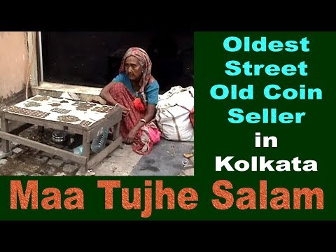 oldest-street-old-coin-seller-:-maa-tujhe-salam-:-salute-to-you-mother