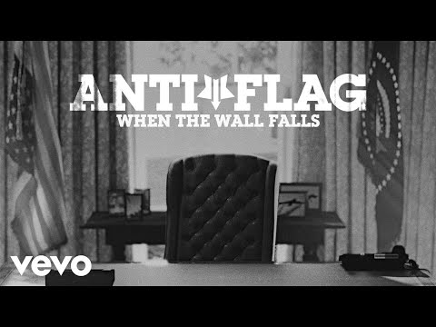 Anti-Flag - When The Wall Falls (Official Video)