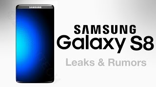 NEW Samsung Galaxy S8 - FULL Leaks & Rumors!