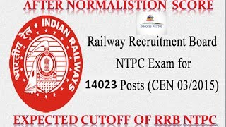 rrb ntpc expected cutoff after normalisation   success mirror