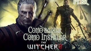 Baixar e Instalar - The Witcher 2
