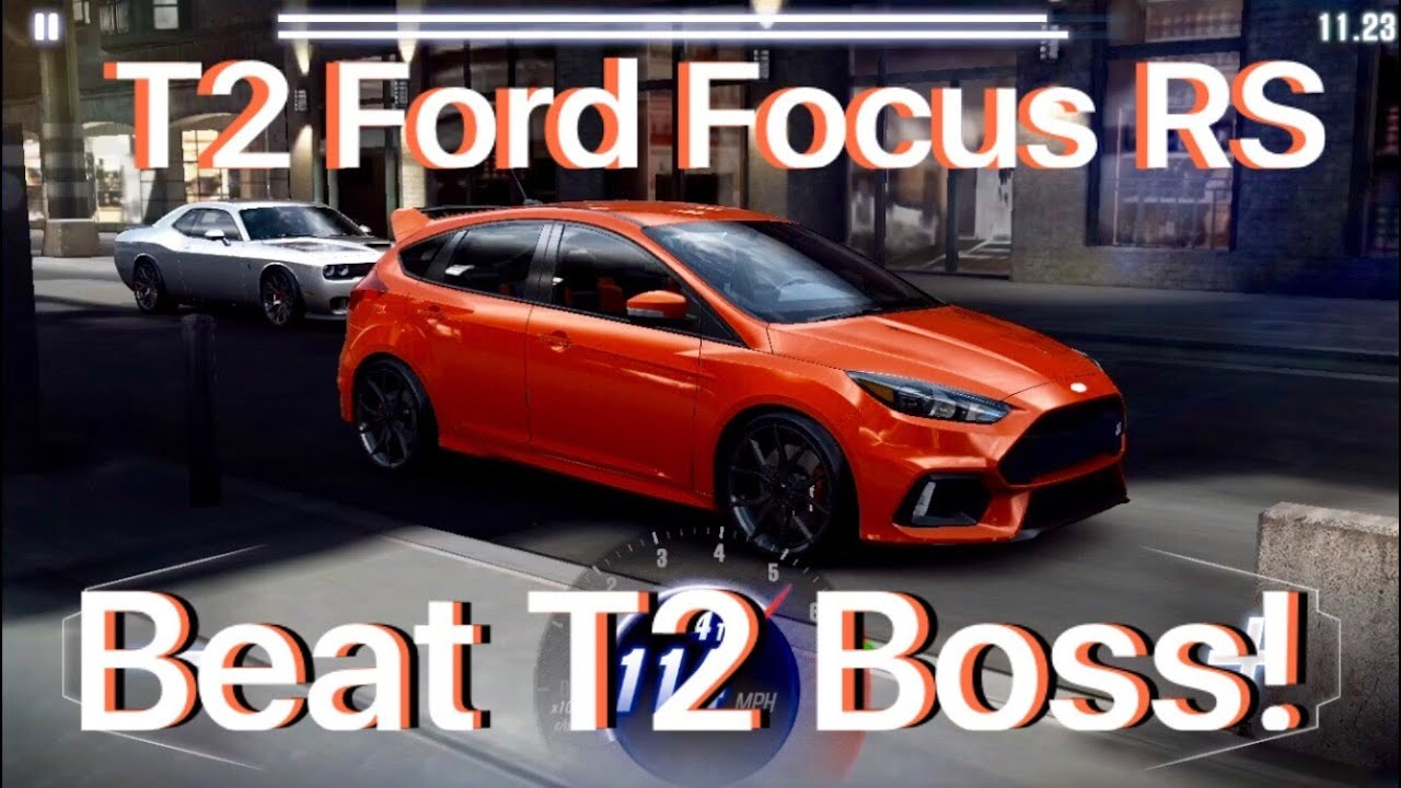 Csr Racing 2 Tune T2 Ford Focus Rs 1 4 Mile Beat Boss