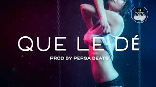 Que Le Dé - Type Beat - Dancehall - Rauw Alejandro X Nicky Jam Prod By Persa Beats