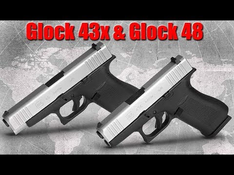 Glock 43x & Glock 48: Why I'm Going To Buy Them