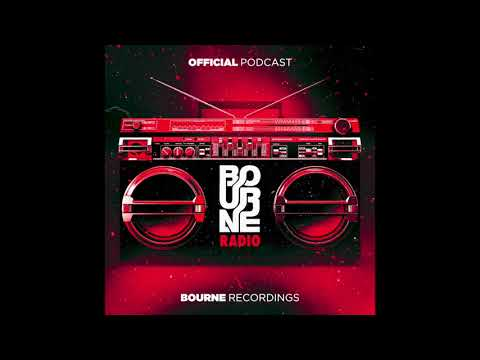Bourne Radio #001 - Feat. Will Sparks