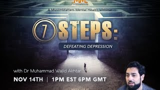 7 Steps to Defeat Depression || Muslimmatters.org
