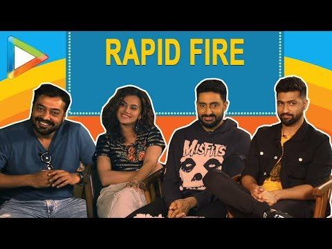 Blockbuster RAPID FIRE: Abhishek Bachchan  Anurag Kashyap  Vicky Kaushal  Taapsee Pannu