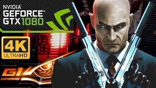 Hitman  Absolution 4K GTX 1080 G1 Gaming