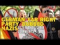 GERMAN FAR-RIGHT PARTY DUBBED NAZIS AFTER ANTI-ISLAM COMMENTS