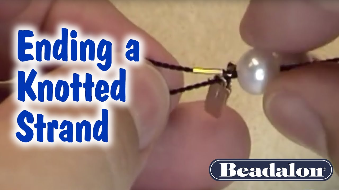 Beadalon - Ending a Knotted Strand - YouTube
