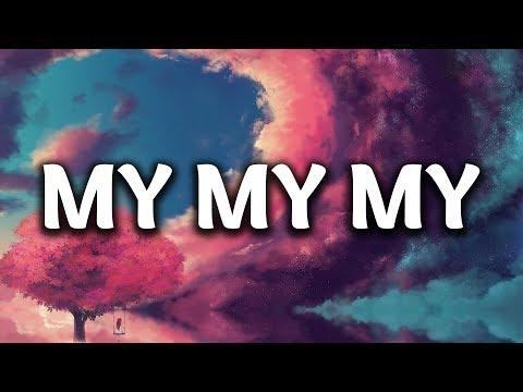 Troye Sivan - My My My! (Lyrics)