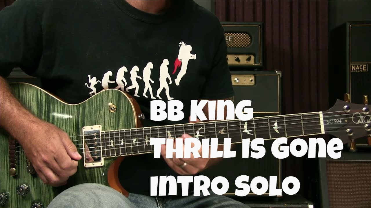 blues guitar lesson how to play the thrill is gone by bb king intro solo youtube. Black Bedroom Furniture Sets. Home Design Ideas