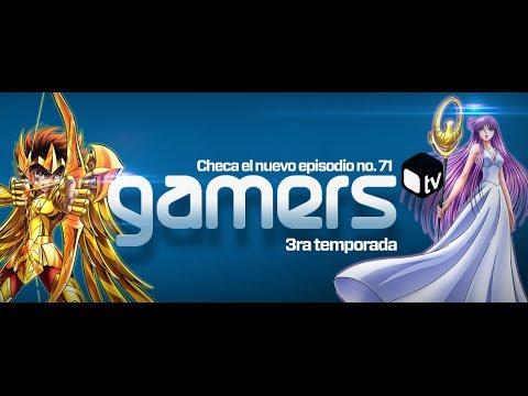 GamersTV - Episodio 71