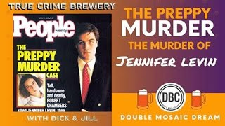 Preppy Murder: The Killing of Jennifer Levin